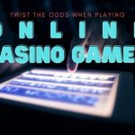 Twist the Odds When Playing Online Casino Games